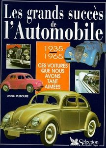 Les grands succès de l'Automobile 1935-1965