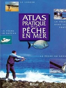 Atlas pratique de la pêche en mer