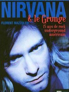 Nirvana et le Grunge