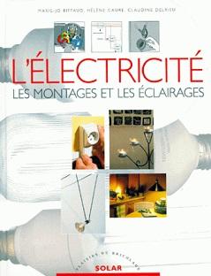L'électricité – Les montages et les éclairages