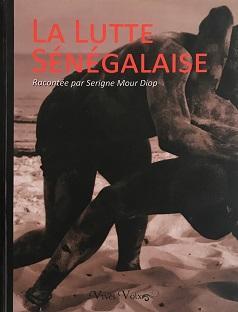 La Lutte Sénégalaise – État neuf
