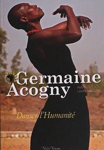 Germaine Acogny, Danser L'humanité – État neuf