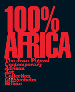 100% Africa, the Jean Pigozzi Contemporary African Art Collection