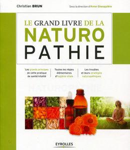 Le grand livre de la Naturothérapie