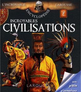 Incroyables Civilisations (Encyclopédie)