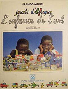 Jouets d'Afrique, l'enfance de l'art