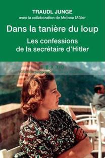 Dans la tanière du loup – Les confessions de la secrétaire d'Hitler